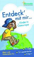 180512_Renovabis_Kinderaktionsheft_Entdeck_mit_mir